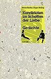 Kandidaten im Schatten der Liebe: Gedichte (fund-orte)
