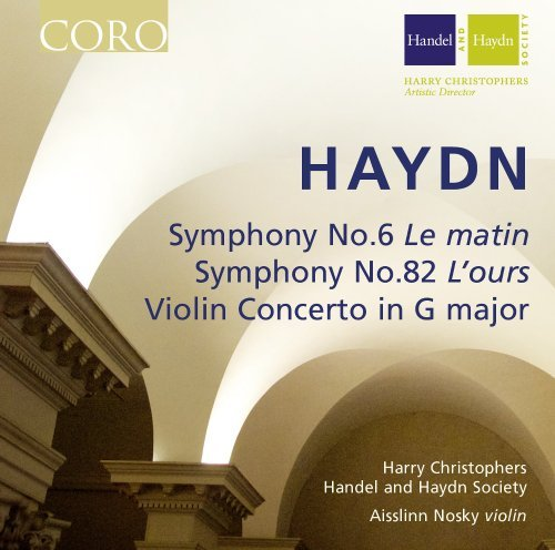 Haydn: Symphony No.6 Le matin / Symphony No.82 L'ours / Violin Concerto in G major (2013-09-10)