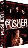 La trilogie Pusher : Pusher, Du sang sur les mains, L'ange de la mort |