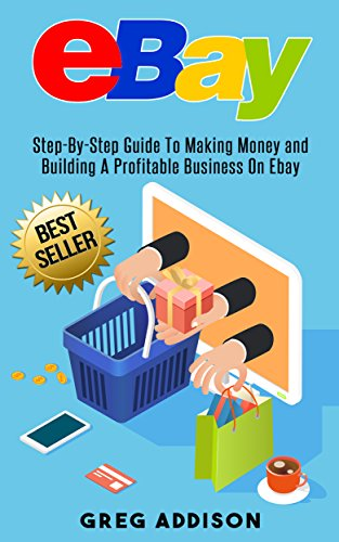 ebay-step-by-step-guide-to-making-money-and-building-a-profitable-business-on-ebay-ebay-private-labe