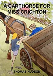 A Carthorse for Miss Crichton