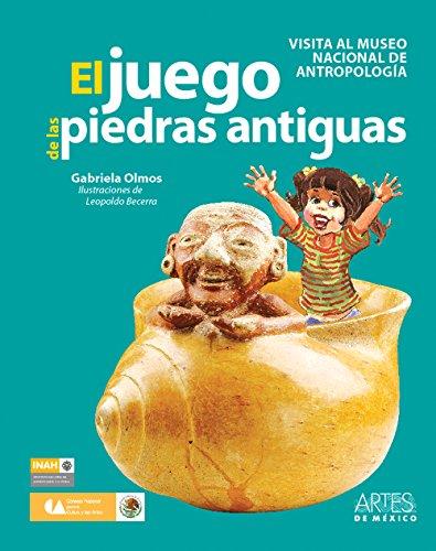 El juego de las piedras antiguas / The Game Ancient stones: Visita al museo nacional de antropología / Visit to the National Museum of Anthropology