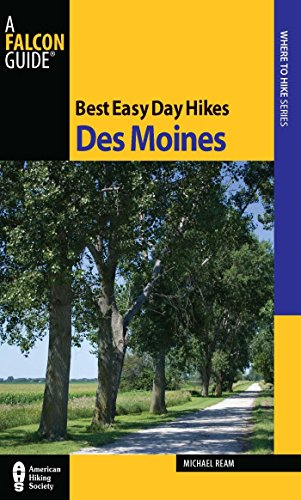 Best Easy Day Hikes Des Moines (Best Easy Day Hikes Series) (English Edition)