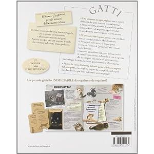 Gatti. Il libro a sorpresa per gli amanti dell'universo felino