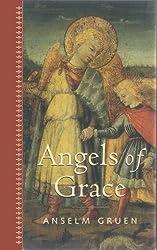 Angels of Grace by Anselm Gruen (1998-09-10)