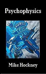 Psychophysics (The God Series Book 27) (English Edition)