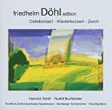 Friedhelm Döhl: Symphonie für Cello und Orchester / Sommereise - Klavierkonzert / Zorch - Sound-Scene für Big-Band und drei offene Flügel