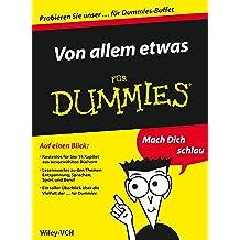 Von allem etwas für Dummies - Auszuge aus 14 ebooks für Dummies (German Edition)