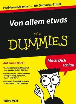 Von allem etwas für Dummies - Auszuge aus 14 ebooks fur Dummies (Für Dummies) von [Wiley]