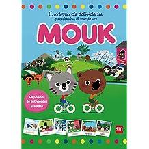 Cuaderno De Actividades Para Descubrir El Mundo Con Mouk