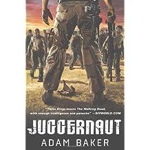 Juggernaut by Adam Baker (2013-04-02)