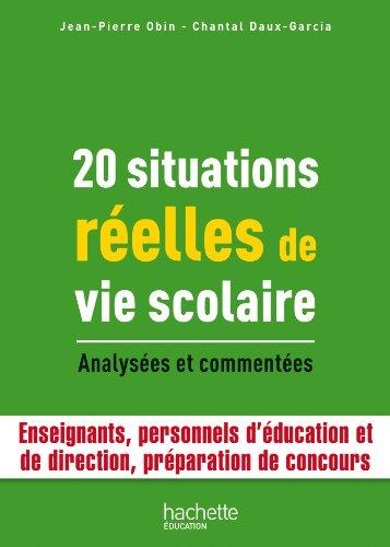 20 Situations relles de vie scolaire