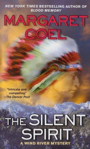 The Silent Spirit (A Wind River Reservation Myste) by Margaret Coel (2010-09-07)