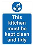 Hygiene catering This kitchen must be kept clean and tidy safety sign - Self adhesive sticker 200mm x 150mm