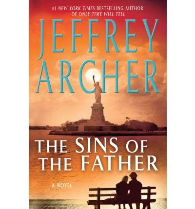 the-sins-of-the-father-clifton-chronicles-st-martins-press-02-large-print-archer-jeffrey-author-may-