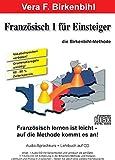 Französisch für Einsteiger Teil 1 - Audio-CD plus pdf-Handbuch auf CD-ROM - Vera F Birkenbihl