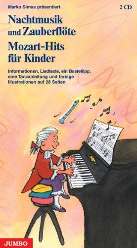 Nachtmusik und Zauberflöte - Mozart-Hits für Kinder - Geschenkausgabe