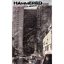 Hammered: Memoir of an Addict by G.N. Braun (2012-02-29)