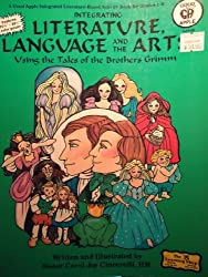 Integrating Literature, Language and the Arts: Using the Tales of the Brothers Grimm