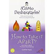 Como Desbaratarlo?/How to Take It Apart?: Fabulas de Gunter: Para Nunca Dejar de Sonar/Gunter's Fable: To Never Stop Dreaming (Zeri Fables)