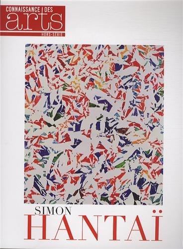 Connaissance des Arts, Hors-série N° 580 : Simon Hantaï