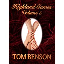 Highland Games - 5: An Erotica Novella