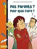 """Afficher """"Des parents ? Pour quoi faire ?"""""""