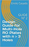 Design Guide for Multi-Hole RO Plates with n > 3 Holes : GUIDE Nº 2 (Restriction Orifices) (English Edition)