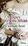 Le serment brisé (Victoria) (French Edition)