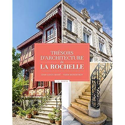 Tresors d'Architecture de la Rochelle