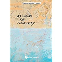 43 Visions for Complexity (Exploring Complexity Book 3) (English Edition)