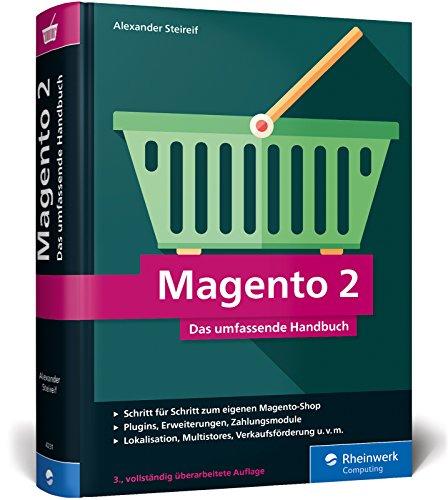 Magento 2: Das umfassende Handbuch. Alles, was Sie für einen erfolgreichen Online-Shop benötigen. Buch-Cover