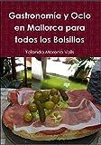 Gastronomía y Ocio en Mallorca para todos los Bolsillos