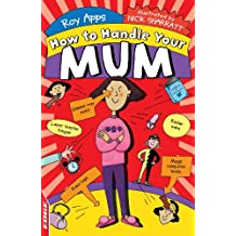 Your Mum (EDGE: How To Handle Book 2) (English Edition)