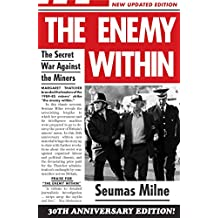 The Enemy Within: The Secret War Against the Miners