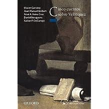 Cinco Cuentos Sobre Velázquez (El Árbol de la Lectura)