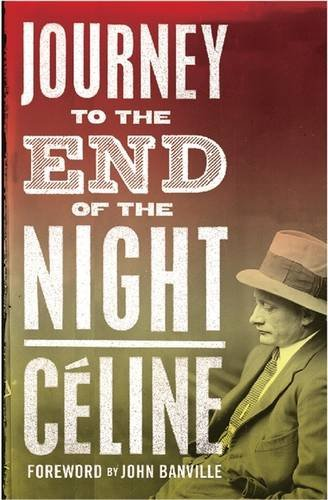 Journey to the End of the Night (Alma Classics) par Louis-Ferdinand Celine
