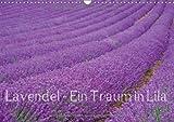 Lavendel - Ein Traum in Lila (Wandkalender 2014 DIN A3 quer): Genießen Sie ein ganzes Jahr blühenden Lavendel und erfreuen Sie sich an der intensiven Lavendelfelder. (Monatskalender, 14 Seiten)