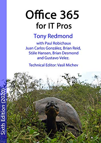 Office 365 for IT Pros (2020 Edition): The comprehensive guide to Microsoft's Cloud Office System (English Edition)