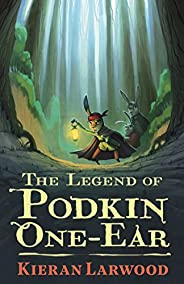 The Legend of Podkin One-Ear (The Five Realms Book 1) (English Edition)