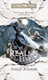 Realms of the Elves (Forgotten Realms Anthology) by Philip Athans (2006-02-11) - Philip Athans