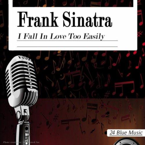 Frank Sinatra: I Fall in Love ...