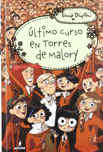 Torres de Malory 6: Último curso (INOLVIDABLES)