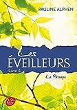 Les Eveilleurs - Tome 4 - Le Passage