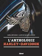 L'Anthologie Harley-Davidson de Pascal Szymezak