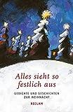 Image of Alles sieht so festlich aus: Gedichte und Geschichten zur Weihnacht (Reclams Universal-Bibliothek)
