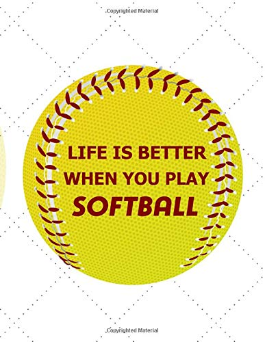 Life is better when you play softball: Lined Blank Journal Book por ilyass amran