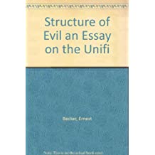 Structure of Evil an Essay on the Unifi