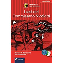 I casi di Commissario Nicoletti (Compact Lernkrimi Sammelband). Italienisch Wortschatz & Grammatik - Niveau B1 / B2