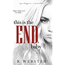 This is the End, Baby (War & Peace Book 7)